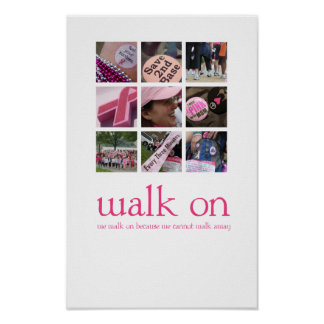 Walk On Poster