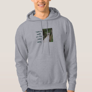 Walk on the Mild Side Sweatshirts