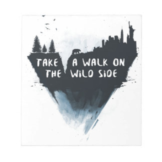 Walk on the wild side notepad