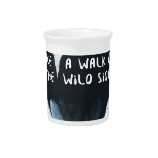 Walk on the wild side pitcher