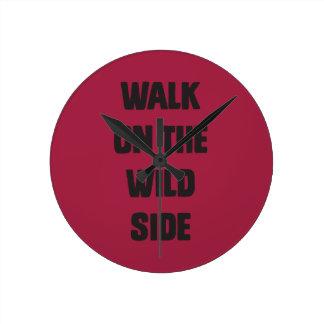 Walk on the wild side wall clocks