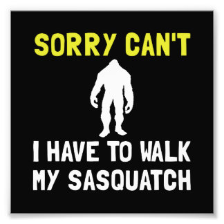 Walk Sasquatch Photographic Print