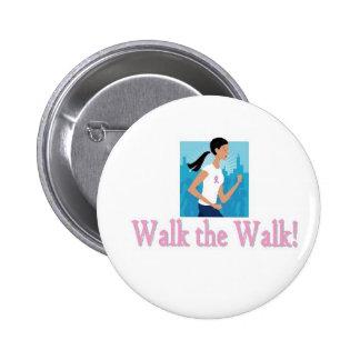 Walk the Walk Button