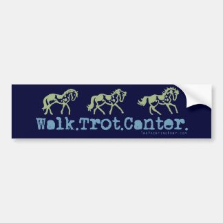 Walk Trot Canter Horses Bumper Sticker