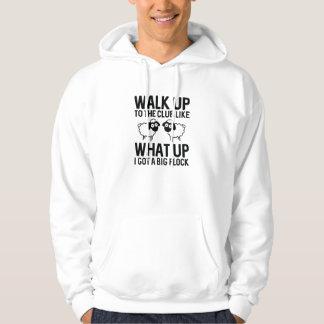 Walk Up To The Club Hoodie