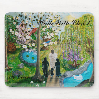Walk With Christ Mouse Pad