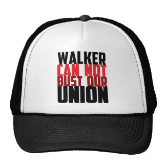 Walker Can Not Bust Our Union Hat