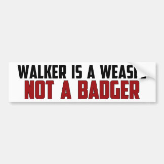 Walker Is A Weasel Bumper Sticker