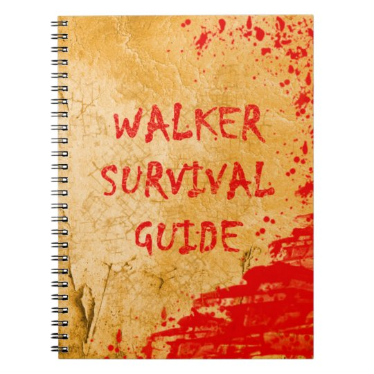 Walker Survival Guide Funny Zombie Notebooks