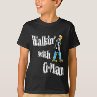 Walkin' with G-Man T-Shirt