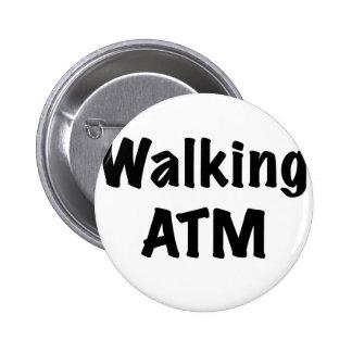 Walking ATM Pinback Button