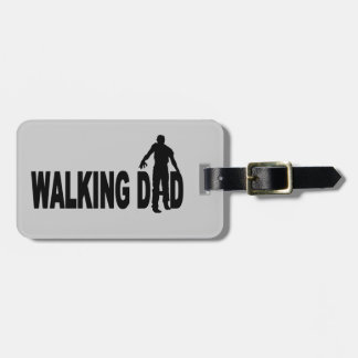 Walking Dad (zombie) Luggage Tag