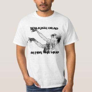 Walking Dead, Aim for the Head Tshirt