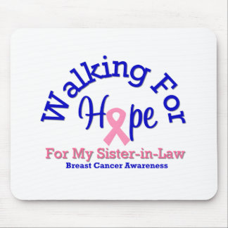 Walking For Hope For My Sister-in-Law Mouse Mat