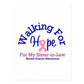 Walking For Hope For My Sister-in-Law Postcard
