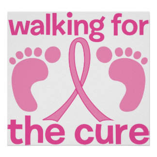 Walking For The Cure Poster