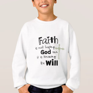 walking in faith sweatshirt