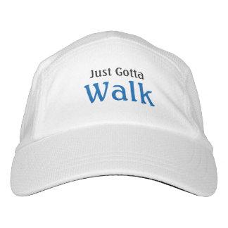 Walking Slogan Just Gotta Walk Hat
