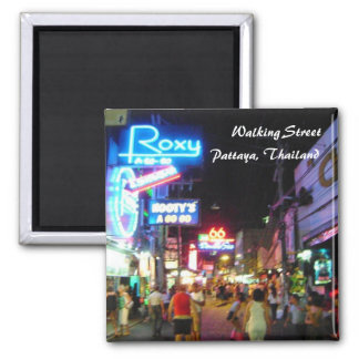 Walking Street, Pattaya, Thailand Square Magnet