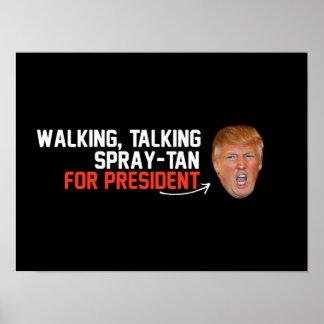 Walking Talking Spray-tan for President - - .png Poster