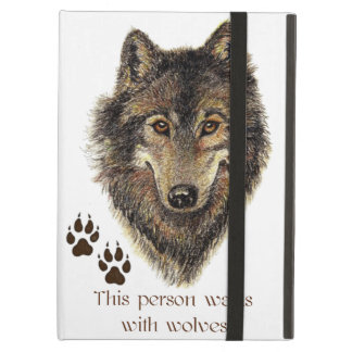 Walks with Wolves Quote Wild Wolf Head Logo iPad Air Covers