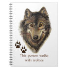 Walks with Wolves Wolf Quote Notebook