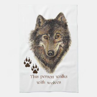 Walks with Wolves Wolf Quote Tea Towel