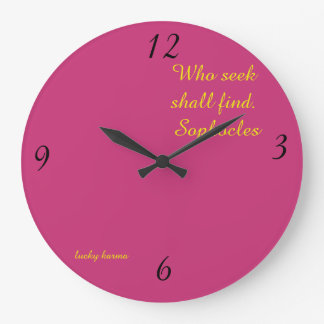wall clock motivation  Sophocles by lucky karma