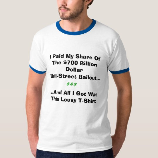 Wall Street Bail Out T-Shirt