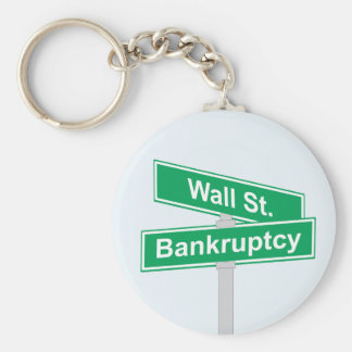 Wall Street Bankruptcy - Occupy Wall Street Sign Basic Round Button Key Ring