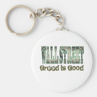 Wall Street/ Greed is Good Key Ring
