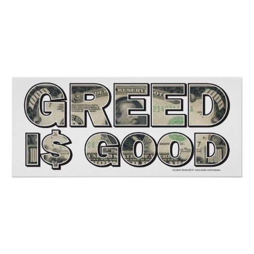 Wall Street/ Greed is Good Posters