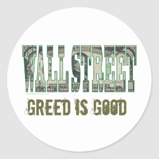 Wall Street/ Greed is Good Round Sticker