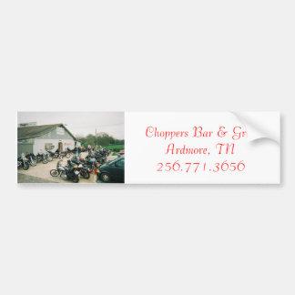 Walrath-R1-006-1A, Choppers Bar & GrillArdmore,... Bumper Sticker