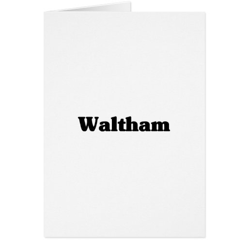 Waltham  Classic t shirts Greeting Card