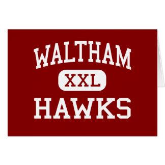 Waltham - Hawks - High - Waltham Massachusetts Greeting Card