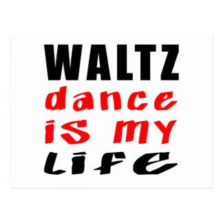 Waltz Dance is my life Postcard