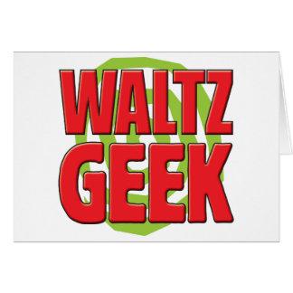 Waltz Geek Card
