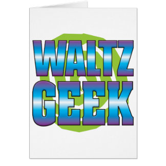 Waltz Geek v3 Greeting Cards