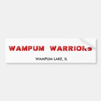 WAMPUM WARRIORS, WAMPUM LAKE, IL BUMPER STICKER