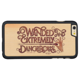 Wanded And Extremely Dangerous Graphic - Pink Carved® Maple iPhone 6 Plus Case