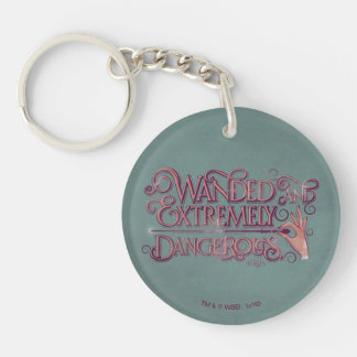 Wanded And Extremely Dangerous Graphic - Pink Key Ring