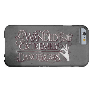 Wanded And Extremely Dangerous Graphic - White Barely There iPhone 6 Case