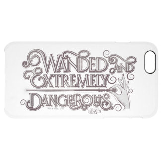 Wanded And Extremely Dangerous Graphic - White Clear iPhone 6 Plus Case