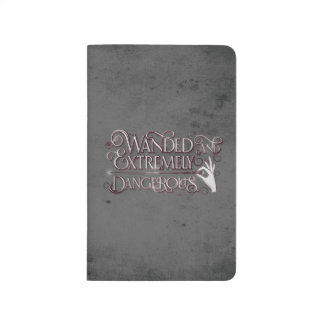 Wanded And Extremely Dangerous Graphic - White Journals