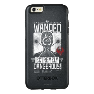 Wanded & Extremely Dangerous Wanted Poster - White OtterBox iPhone 6/6s Plus Case