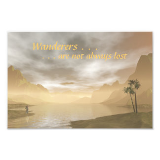 Wanderers Inspirational print Photographic Print
