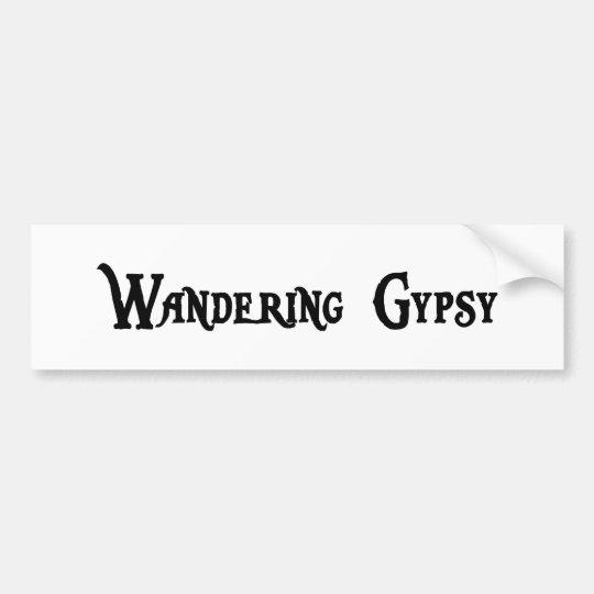 Wandering Gypsy Bumper Sticker