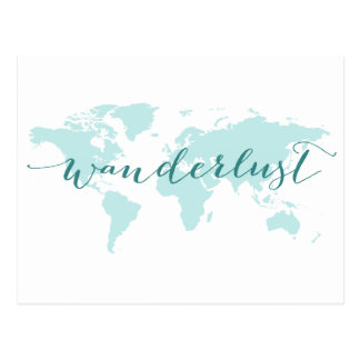 Wanderlust, desire to travel, teal world map postcard
