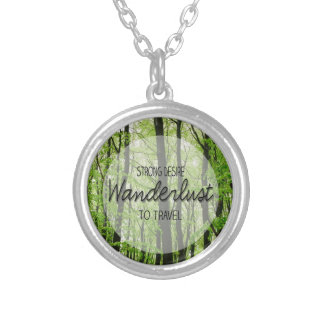Wanderlust Forest Quote Round Pendant Necklace